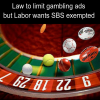 Law to limit gambling ads but Labor wants SBS exempted